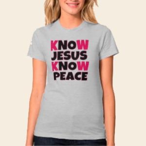 know_jesus_know_peace_womens_shirt-r6fc87e1b8dcb4e63afdc56e1f2ef8fed_jf44u_324
